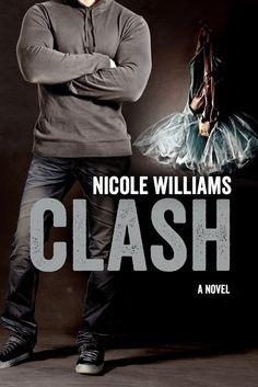 Clash (Crash, #2) by Nicole Williams (@nwilliamsbooks)