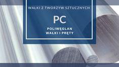 Poliwęglan PC wałki i pręty z poliwęglanu litego - Termo Plastkik.pl