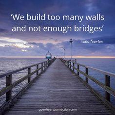 Be a Bridge Builder