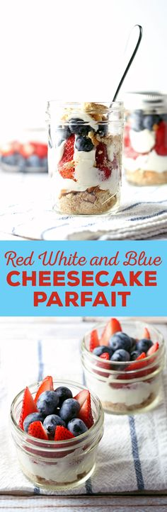 This red white and blue cheesecake parfait recipe is the perfect dessert for Memorial Day, Labor Day and Fourth of July parties! They are easy to make, full of fresh fruit and delicious! | honeyandbirch.com