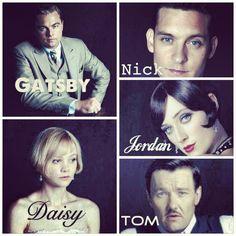 The Great Gatsby (2013) | Cast: Leonardo DiCaprio (Gatsby); Carey Mulligan (Daisy Buchanan); Tobey Maguire (Nick Carraway); Elizabeth Debicki (Jordan Baker); Joel Edgerton (Tom Buchanan).