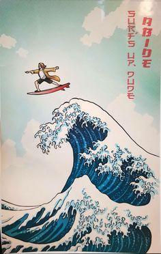 Dude/The Wave