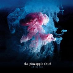 The Pineapple Thief released All the Wars today in 2012 http://ift.tt/1O1eJo2 #TodayInProg http://ift.tt/1O1eJo3  September 04 2015 at 03:00AM