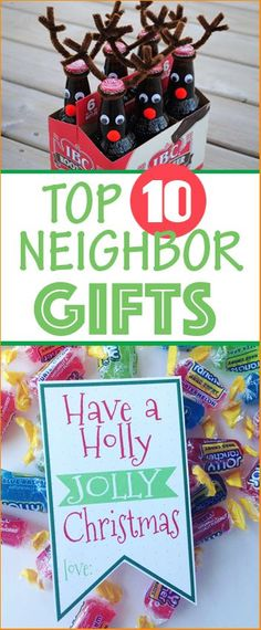 Top 10 Neighbor Gifts. Give a little holiday cheer to your neighbors and friends with these simple yet creative gifts. Inexpensive Christmas Gifting.