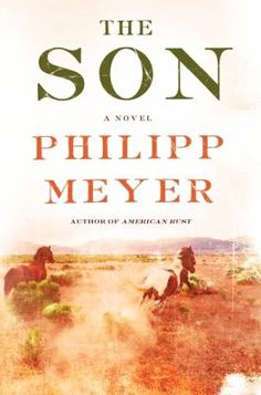 Son by Philipp Meyer. Comanche Indian captive Eli McCullough must carve a place for himself in a world in which he does not fully belong -- a journey of adventure, tragedy, hardship, grit, and luck that reverberates in the lives of his progeny.