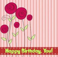 Happy Birthday,You!