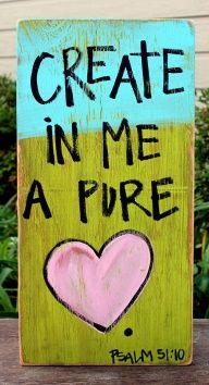Items similar to Wooden Signs, Wood Signs, Hand Painted, Wood Art, Distressed Wood Sign Art: Create in Me a Pure Heart Wood Sign on Etsy Bibel Journal, Word Of God, Bible Verses, Scriptures, Scripture Art, Scripture Painting, Wooden Signs, Banners, Hand Painted
