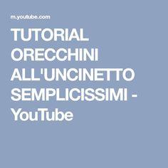 TUTORIAL ORECCHINI ALL'UNCINETTO SEMPLICISSIMI - YouTube