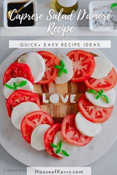 Caprese Salad D'amore Recipe | La Cucina di Kerrs -