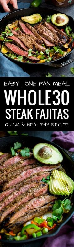 Whole30 easy best steak fajitas I BEST STEAK FAJITAS RECIPE I Whole30 easy dinner recipe I One pan steak fajitas I Fajitas in 30 minutes or less I Paleo steak fajitas recipe I Healthy, gluten free dairy free, paleo and whole30 steak fajitas recipe I I The Movement Menu II #Whole30dinner #Whole30recipes #Easywhole30 via @themovementmenu