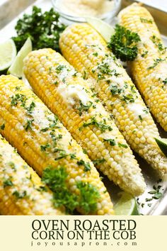 Oven Roasted Corn on the Cob - The perfect easy side dish for Memorial day weekend, summer cookouts, or dinner any day! A baked corn recipe that is smothered in butter, parmesan cheese and fresh parsley. Super delish and simple! Cookout Side Dishes, Healthy Side Dishes, Side Dishes Easy, Cookout Food, Main Dishes, Corn Recipes, Side Dish Recipes, Recipies, Vegetable Sides