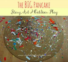 Sun Hats Wellie Boots: The Big Pancake - Story, Craft Outdoor Play Outdoor Activities For Kids, Spring Activities, Book Activities, Toddler Activities, Pancake Day Eyfs Activities, Outdoor Learning, Activity Ideas, Toddler Crafts, Crafts For Kids
