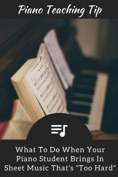 """How to Teach """"Way Too Hard"""" Piano Sheet Music To Your Excited Student 