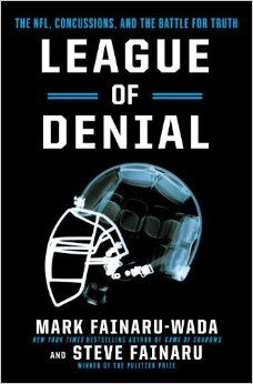 League of Denial: The NFL, Concussions and the Battle for Truth: Mark Fainaru-Wada, Steve Fainaru: 9780770437541: Amazon.com: Books