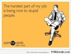 Work Quote : Sarcastic funnies  A collection of sardonic goodies | PMSLweb