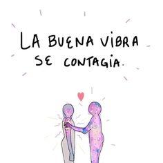 La buena vibra se contagia Heart Sign, Nice To Meet, Memes, Instagram, Quotes, Inspiration, Mantra, Motivational, Drama