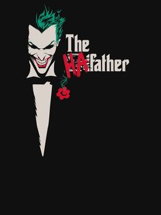 ''The HAfather'' by foureyedesign available today only, at RIPT Apparel Joker Hd Wallpaper, Joker Wallpapers, Black Wallpaper, Joker Cartoon, Cartoon Art, Harley And Joker Love, Dc Comics, The Man Who Laughs, Joker T Shirt