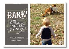 Bark, the Herald Angels Sing! Christmas card! add your pic.