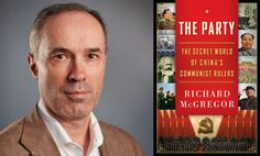 The Party: The Secret World of China's Communist Rulers by Richard McGregor — An illuminating and comprehensive study into the mechanisms of #China's #Communist Party, the author sheds light about the opaque and mysterious party's inner workings. #goodreads