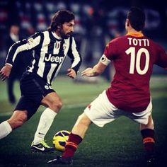 Totti and Pirlo Juventus and Roma