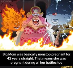 Big Mom was basically nonstop pregnant for 42 years straight. That means she was pregnant during all her battles too - Big Mom was basically nonstop pregnant for 42 years straight. That means she was pregnant during all her battles too - iFunny :) Funny One Piece, Big Mom Pirates, One Piece Anime, Manga, Otaku Anime, Early Childhood, Popular Memes, Meant To Be, Battle