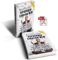 Legendarne strategie 9 liderów biznesu MLM           Prawdopodobnie nigdy nie ukażą się w druku, ale możesz je dostać w postaci fachowo przygotowanej wersji elektronicznej—pod warunkiem, że spełniasz         3 warunki wymienione w tym liście.