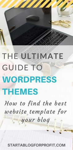 Looking for the best WordPress themes for your blog? Check out this thorough guide on how to find and install website templates #blogging #bloggers