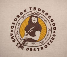 vintage 1970's  GEORGE THOROGOOD & the destroyers t-shirt rounder records