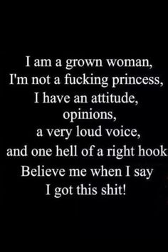 I am always a princess and I have got this shit handled …… Tiara and All :D