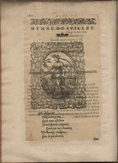 Hymne de Juillet. Hymnes du temps et de ses parties, Lyon, Jean de Tournes, 1560, in-4, exemplaire remonté (BmL, Rés 373727, p. 60).