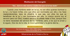 """MISIONEROS DE LA PALABRA DIVINA: MEDITACIÓN DEL EVANGELIO - """"Así... dará la vida et..."""