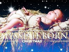 Messiah Born A Christmas Story