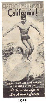 Vintage Manhattan Beach Surf Poster - wonder if I saw him when we were there in 1955?