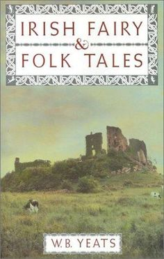 book cover of     Irish Fairy and Folk Tales     by    W B Yeats