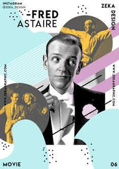 Creative Graphic Design Poster Fred Astaire Movie Collection 06 Zeka Design - Born on May in Omaha, Nebraska, Fred Astaire is regarded by many as the greatest popular - Text Poster, Mode Poster, Typography Poster, Typography Design, Event Poster Design, Poster Design Inspiration, Graphic Design Posters, Graphic Design Trends, Collage Design