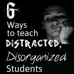 Get Your Students to Stay Seated, Organized, and Focused