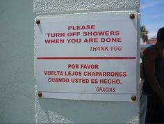 Jajajaja, mala traducción!!! No entiendo muy bien que tengo que hacer ni cuando. ( Por favor apague las duchas cuando haya terminado )