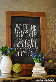 ...What a Wonderful World Chalkboard Print and Download by Dear Lillie