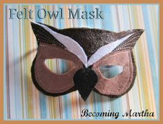 Becoming Martha: DIY Felt Owl Masks