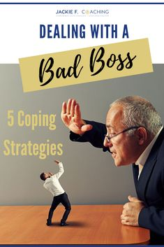 5 ways to cope with a bad boss Bad Boss, Confidence Coaching, Working Mom Tips, Let It Out, Work Stress, Career Change, Work Life Balance, Career Development, Career Advice