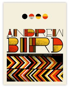 The type. Andrew Bird Poster. Red, yellow, and black screenprint.
