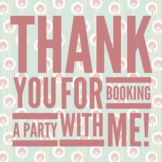 Thank you for booking a party