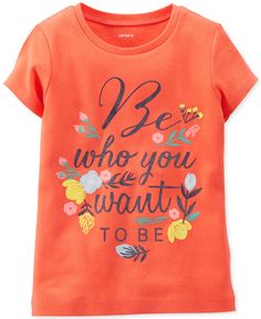 Carter's Toddler Girls' Be Who You Want Tee