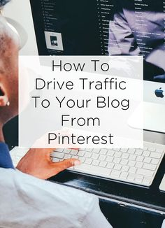 7 top tips on how to drive traffic to your blog from Pinterest. It's one of the top sources of traffic for many lifestyle blogs, so do try these techniques.