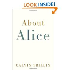 About Alice, a sweet memoir by a New Yorker writer about his wife.