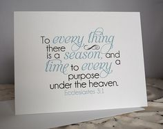 To Every Thing There is a Season Scripture Blank by WORDartbyKaren, $2.75