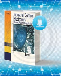 Information about the book : Titel : Industrial Control Electronics Devices Systems and Application. Pages : Format : pdf. Year : Edition : The Author : Terry Bartelt. Computer Lab Rules, Computer Lab Decor, Electronics Components, Electronics Gadgets, Electronics Projects, Electrical Engineering Books, Electronic Engineering, Electronic Books, Electronic Devices
