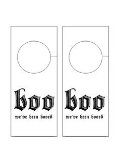 You've Been Booed {Printable}- I like this doorhanger- makes it easier to tell is you have already been booed.