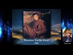 Song was written by Daryl Hall and released by Hall & Oates 1980 then released by Paul Young 1985 reach on the U. Everytime You Go Away, Paul Young, 100 Chart, Daryl Hall, Hall & Oates, Going Away, Love Wallpaper, Music Videos, Romantic