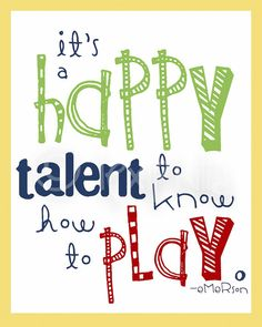 QUOTE  PLAY  It is a happy talent to know how to by Lexiphilia, $12.00